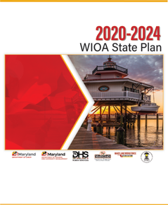 Maryland Workforce Innovation and Opportunity Act (WIOA) State Plan
